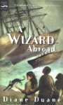 A Wizard Abroad (Digest): The Fourth Book in the Young Wizards Series - Diane Duane