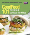 Good Food: 101 Picnics & Packed Lunches: Triple-tested Recipes - Sharon Brown
