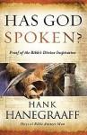 Has God Spoken?: Memorable Proofs of the Bible's Divine Inspiration - Hank Hanegraaff