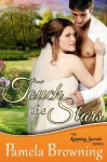 Touch the Stars (The Keeping Secrets Series, Book 4) - Pamela Browning