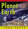 1000 Facts: Planet Earth - Belinda Gallagher