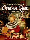 Quick Country Christmas Quilts - Debbie Mumm