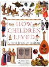 How Children Lived - Christopher Rice, Chris Rice