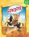 Cowboys [With 75 Reusable Stickers] - Paige Billin-Frye
