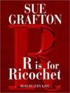 R Is For Ricochet (Audio) - Sue Grafton, Judy Kaye