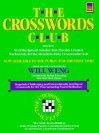 The Crosswords Club Volume 9 (Crosswords Club) - Will Weng