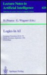 Logics In Ai: European Workshop Jelia '92, Berlin, Germany, September 7 10, 1992: Proceedings - D. Pearce, G. Wagner