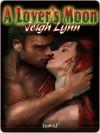 A Lover's Moon [Moon 2] - Jeigh Lynn