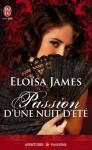 Passion d'une nuit d'été (Plaisirs, #1) - Eloisa James