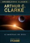 Le Marteau de Dieu (French Edition) - Arthur C. Clarke, Jean-Pierre Roblain
