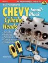 High-Performance Chevy Small-Block Cylinder Heads - Graham Hansen