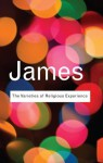 The Varieties of Religious Experience: A Study In Human Nature (Routledge Classics) - William James, Micky James