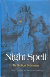 Night Spell - Robert Newman, Peter D. Burchard