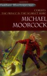 Corum: The Prince in the Scarlet Robe (Fantasy Masterworks) - Michael Moorcock