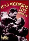 "The ""It's a Wonderful Life"" Cookbook (Hollywood Hotplates) - Sarah Key"