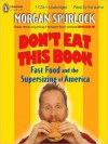 Don't Eat This Book (MP3 Book) - Morgan Spurlock