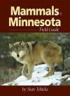 Mammals of Minnesota Field Guide (Mammals Field Guides) - Stan Tekiela