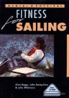 Mental & Physical Fitness For Sailing - Alan Beggs, John Derbyshire, John Whitmore