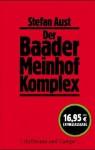 Der Baader Meinhof Komplex (German Edition) - Stefan Aust