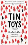 Tin Toys Trilogy - Ursula Holden