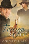 A Foreign Range - Andrew Grey