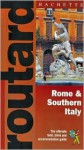 Routard: Rome & Southern Italy: The Ultimate Food, Drink and Accomodation Guide - Hachette