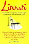 Literati: Australian contemporary literary figures discuss fear, frustrations and fame - James Phelan