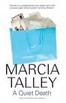 A Quiet Death - Marcia Talley