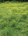 Neighborhood Naturalist - Nan Pendergrast, Britt Pendergrast, Mark Pendergrast