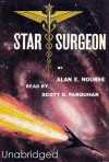 Star Surgeon - Alan E. Nourse, Scott D. Farquhar