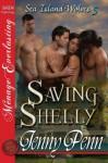 Saving Shelly [Sea Island Wolves 5] - Jenny Penn