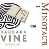 The Minotaur - Barbara Vine, Rosalyn Landor