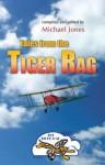 Tales from the Tiger Rag - Michael Jones