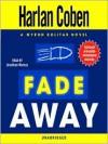 Fade Away (Myron Bolitar Series #3) - Harlan Coben