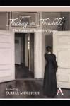 Thinking on Thresholds: The Poetics of Transitive Spaces - Subha Mukherji