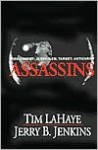 Assassins: Assignment: Jerusalem, Target: Antichrist (Left Behind #6) - Tim LaHaye, Jerry B. Jenkins