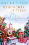 Weihnachtsglitzern - Mary Kay Andrews, Maria Poets