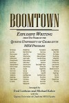 Boomtown: Explosive Writing from Ten Years of the Queens University of Charlotte Mfa Program - Fred Leebron, Michael Kobre