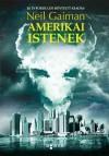 Amerikai istenek - Neil Gaiman