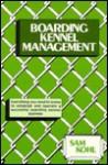 Boarding Kennel Management - Sam Kohl