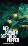 Der Sommer der toten Puppen: Ein Barcelona-Krimi (suhrkamp taschenbuch) (German Edition) - Antonio Hill, Thomas Brovot