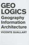Geologics: Geography Information Architecture - Vicente Guallart