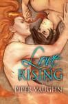 Love Rising (Isla Sagrario Series) - Piper Vaughn