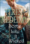 Some Like It Wicked (Brides of the Highlands) - Teresa Medeiros