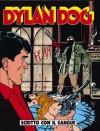 Dylan Dog n. 47: Scritto con il sangue - Tiziano Sclavi, Claudio Chiaverotti, Angelo Stano, Giuseppe Montanari, Ernesto Grassani