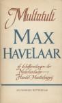 Max Havelaar, of, De koffieveilingen der Nederlandsche Handel-Maatschappij - Multatuli, Eduard Douwes Dekker