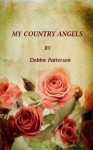 My Country Angels - Debbie Patterson