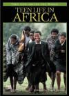 Teen Life in Africa - Oscar Casares, Richard M. Lerner, Jeffrey S. Kaplan