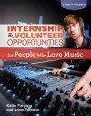 Internship & Volunteer Opportunities for People Who Love Music - Kathy Furgang