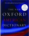 The New Oxford American Dictionary: Book and CD-ROM package (New Look for Oxford Dictionaries) - Elizabeth Jewell